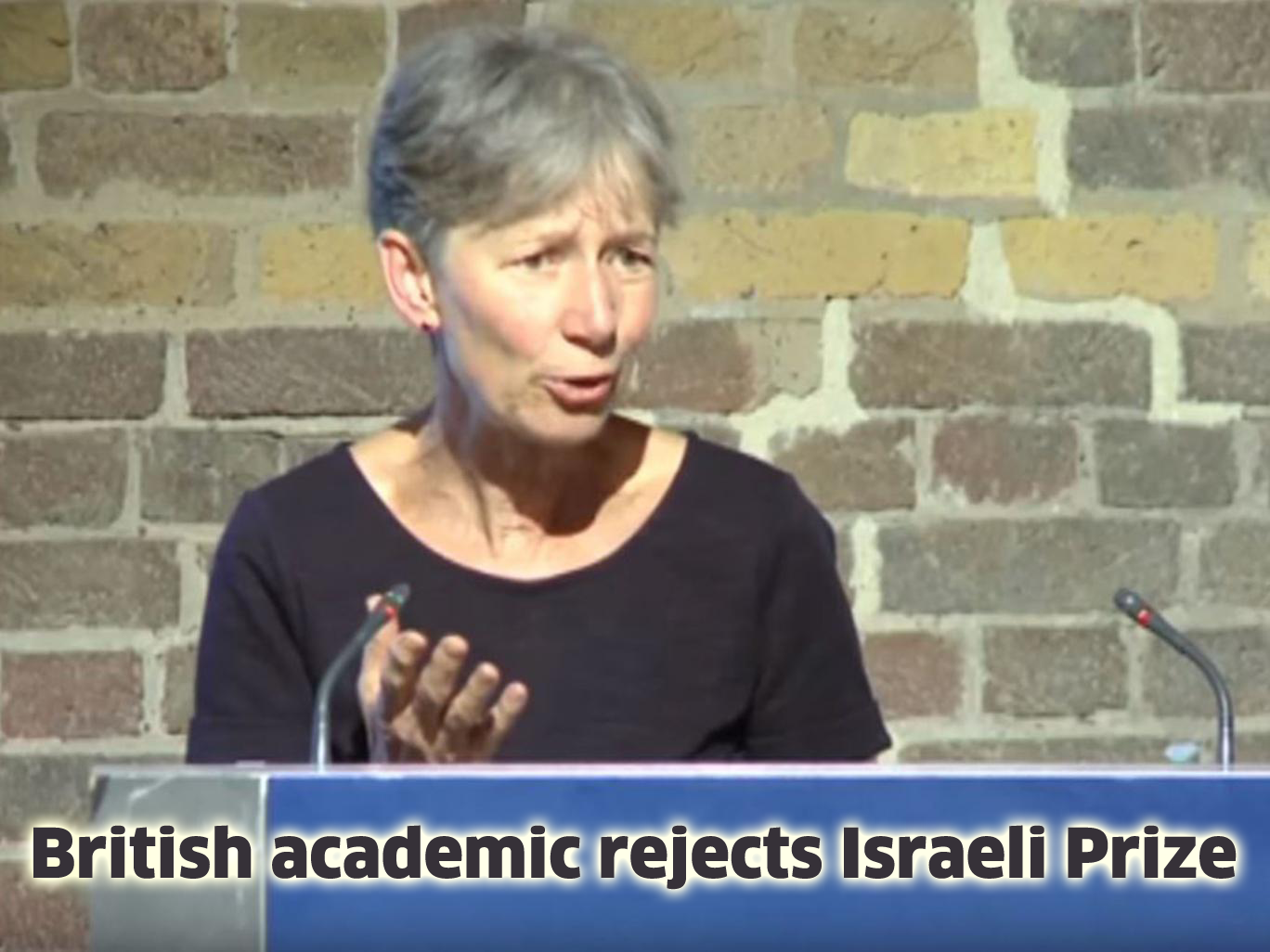 British Academic Rejects Israeli Prize in 'Political Choice'